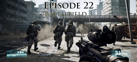 Joint Ops Episode 22: Battlefield 3