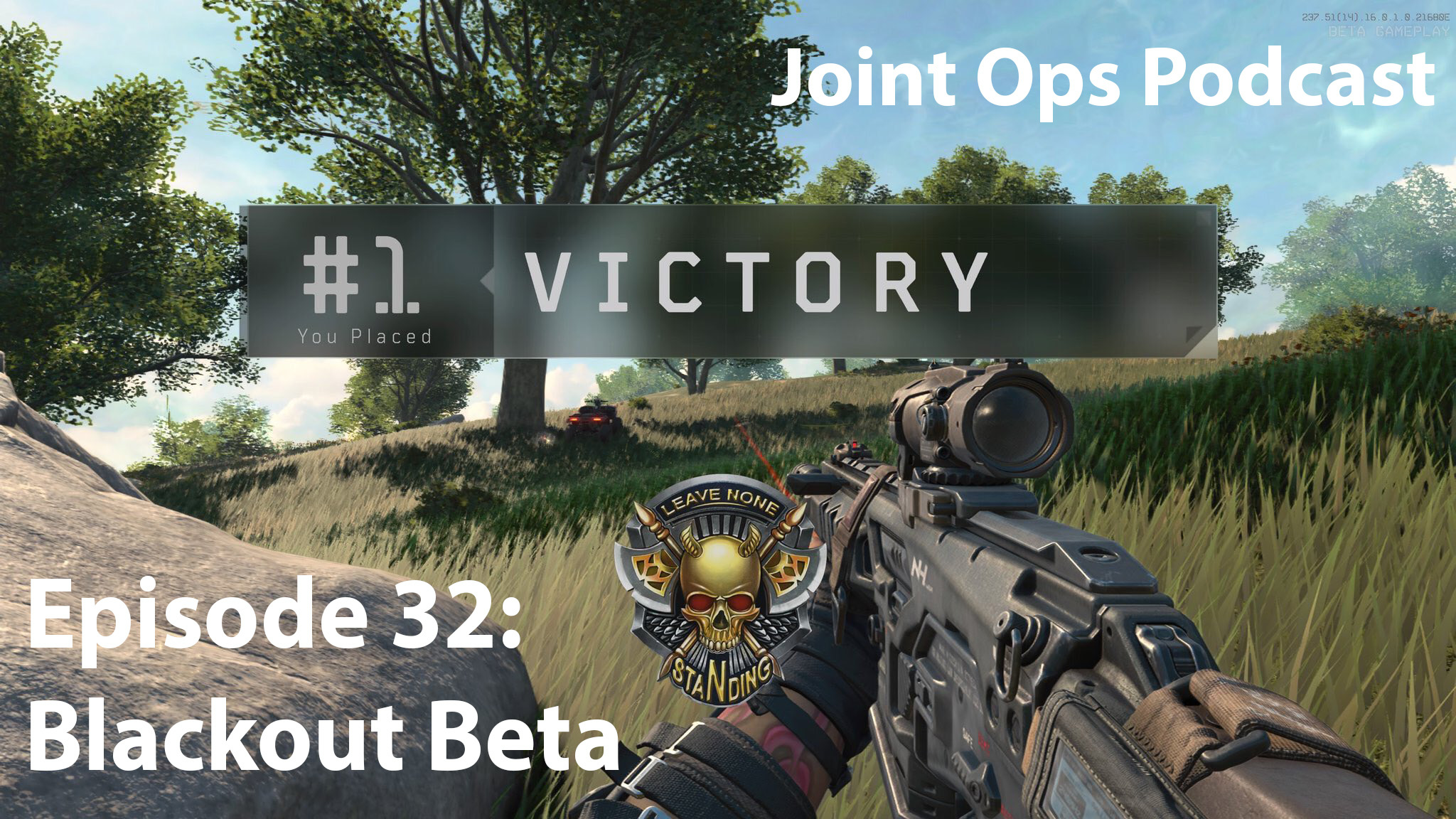 Joint Ops Episode 32: Blackout Beta